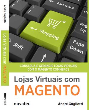 """Livro """"Lojas Virtuais com Magento"""" - imagem: divulgação"""